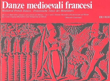 Danze medioevali francesi: für 1-2 Sopranblockflöten, Schlagzeug ad lib