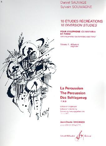 10 études récréations vol.1: pour xylophone (marimba) et piano