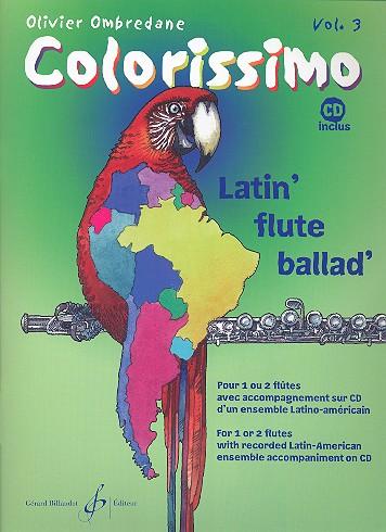 Colorissimo Band 3 (+CD): für 1-2 Flöten Latin-Ensemble als CD-Begleitung