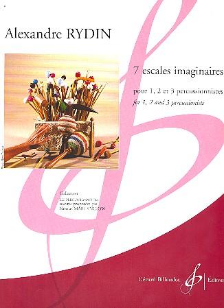 7 escales imaginaires: für 1-3 Percussionisten