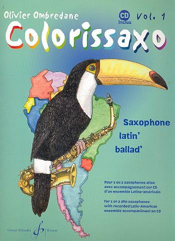 Colorissaxo vol.1 (+CD): pour 1-2 saxophone altos