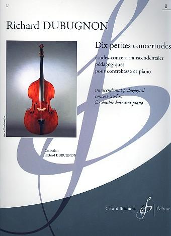 10 petites concertudes vol.1 (nos.1-5): pour contrebasse et piano