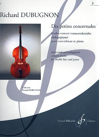 10 petites concertudes vol.2 (nos.6-10): pour contrebasse et piano