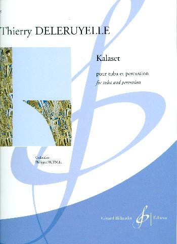 Kalaset: pour tuba et percussion