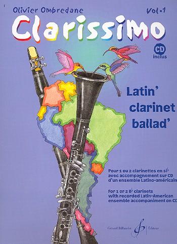 Clarissimo Band 1 (+CD): für 1-2 Klarinetten