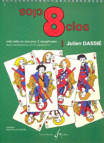 8 Clos: pour 2 saxophones