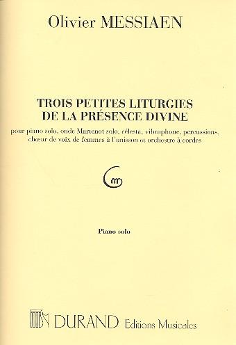 3 petites liturgies de la présence divine: pour choeur de femmes et instruments