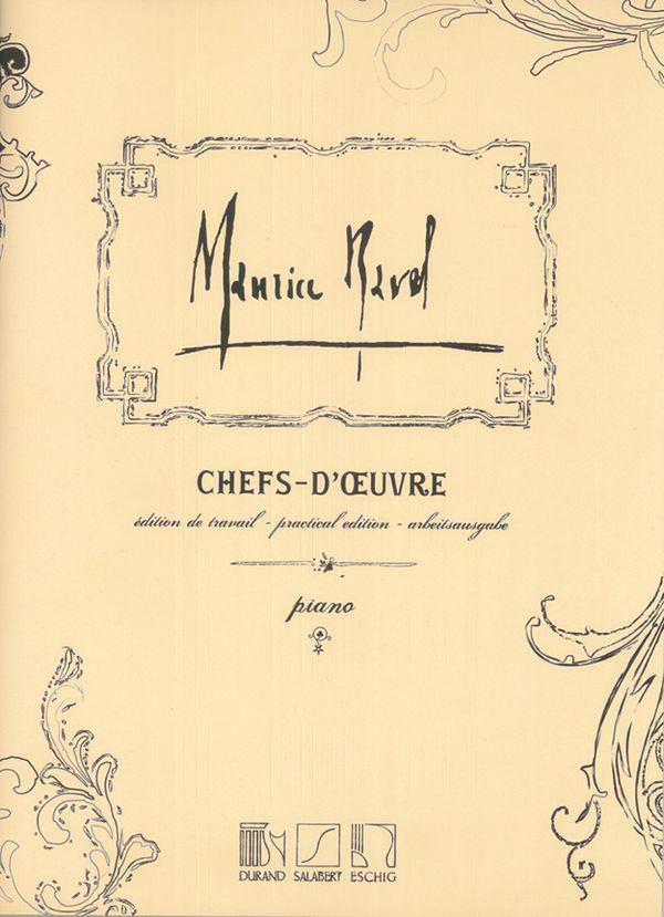 Ravel, Maurice - Chefs-d'oeuvre : pour piano