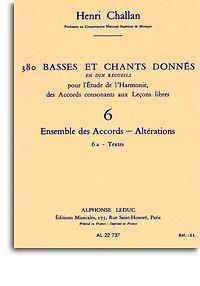 380 basses et chants donnés vol.6a: Ensemble des accords - altérations