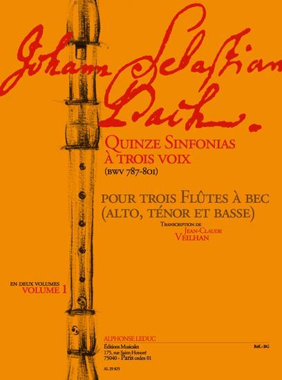 15 Sinfonias à 3 voix BWV787-801 vol.1 (nos.1-8) : pour 3 flûtes à bec (ATB)