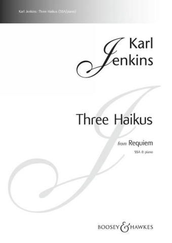 3 Haikus from Requiem: for female chorus (SSA) and piano