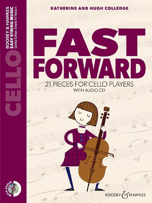 Fast forward (+CD): for cello