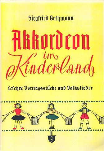 Bethmann, Siegfried - Akkordeon im Kinderland :