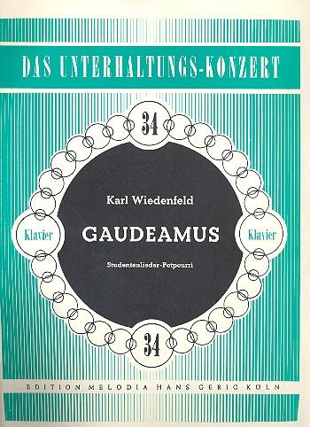 Gaudeamus: Studentenlieder- Potpourri für Klavier