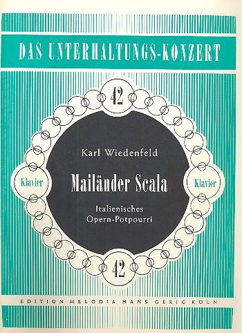 Mailänder Scala: Potpourri für Klavier