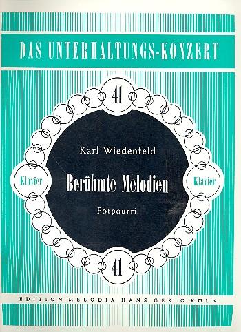 Berühmte Melodien: Potpourri für Klavier