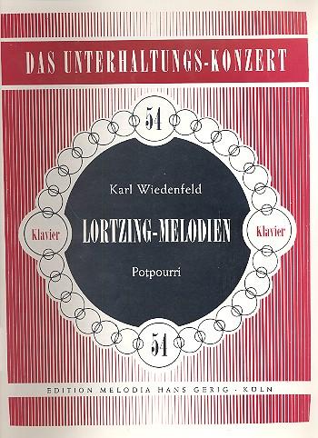 Lortzing-Melodien: Potpourri für Klavier