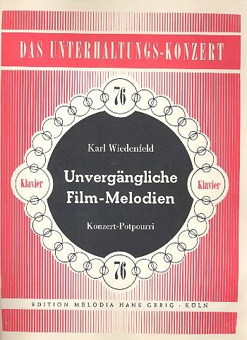 Unvergängliche Film-Melodien: Potpourri für Klavier