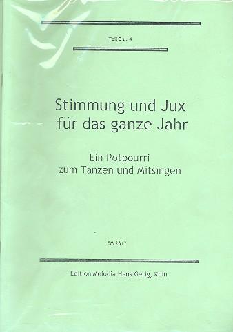 Stimmung und Jux für das ganze Jahr Teil 3 und 4: Potpourri