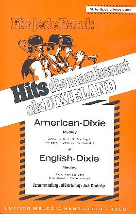 American-Dixie und English-Dixie: für Dixie-Besetzung
