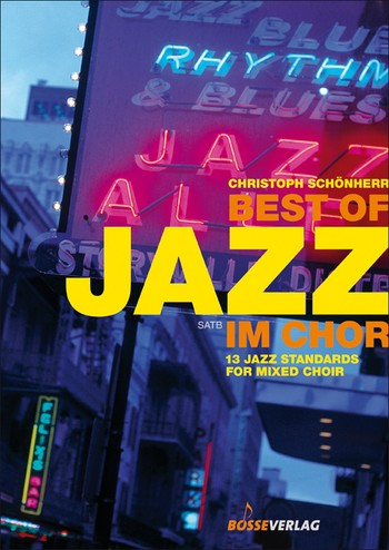 Best of Jazz im Chor: für gem Chor a cappella (Instrumente ad lib)