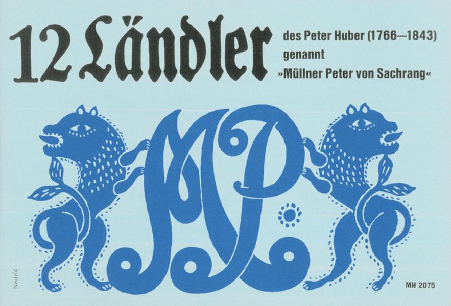 12 Ländler des Peter Huber: Stubenmusi