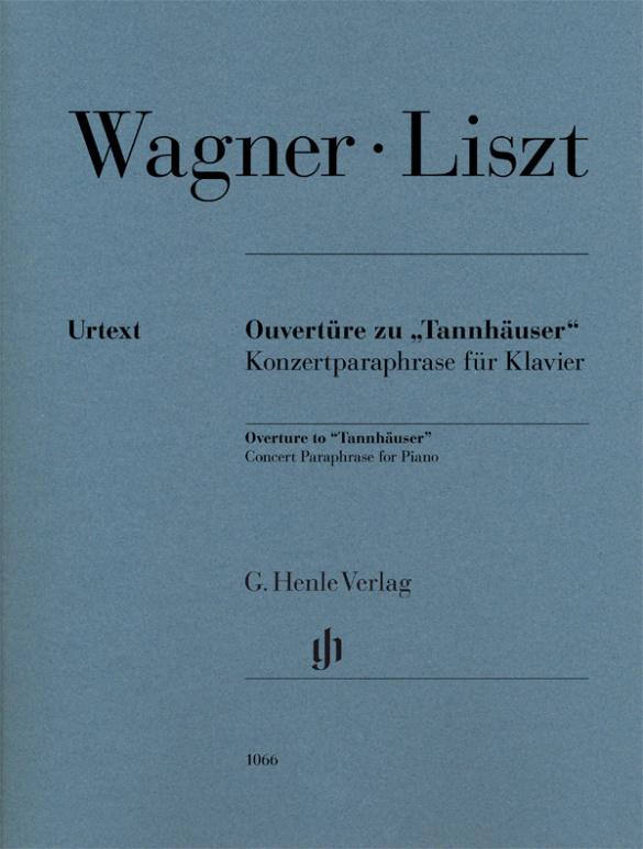 Liszt, Franz - Konzertparaphrase über die Ouvertüre zu Tannhäuser :