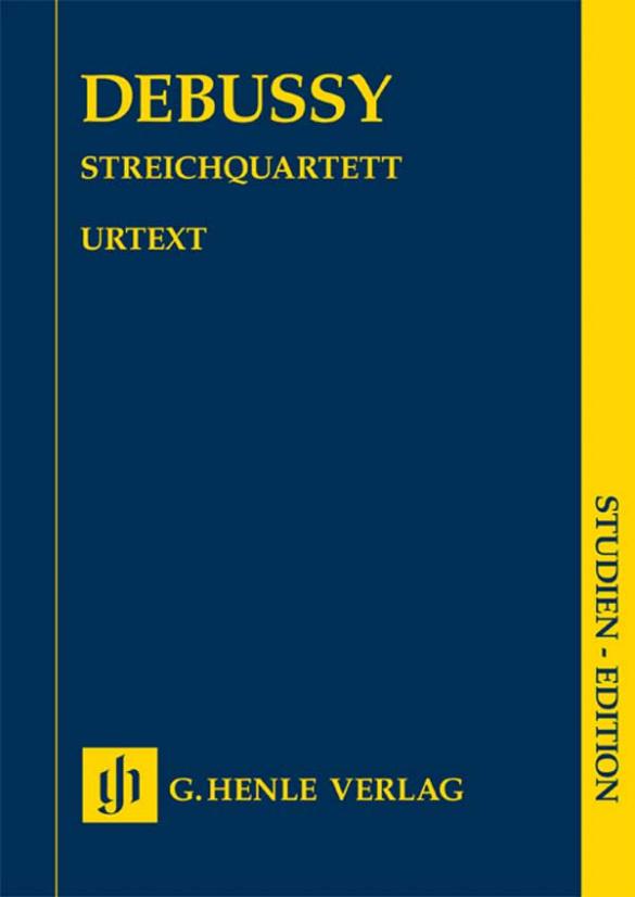 Debussy, Claude - Streichquartett : für 2 Violinen, Viola und