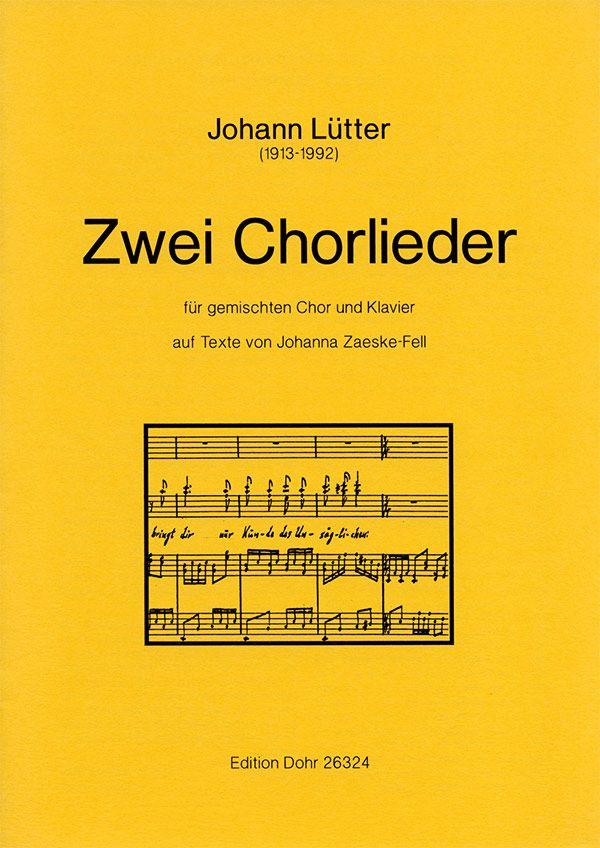 2 Chorlieder: für gem Chor und Klavier, Partitur