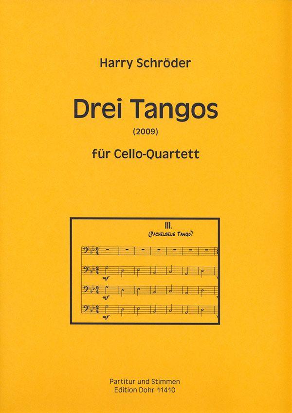 3 Tangos: für 4 Violoncelli