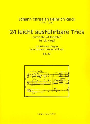 24 leicht ausführbare Trios durch alle 24 Tonarten opus.20: für Orgel