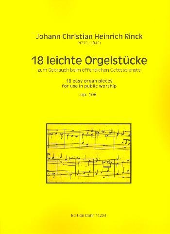 18 leichte Orgelstücke zum Gebrauch im öffentlichen Gottesdienste opus.106: für Orgel
