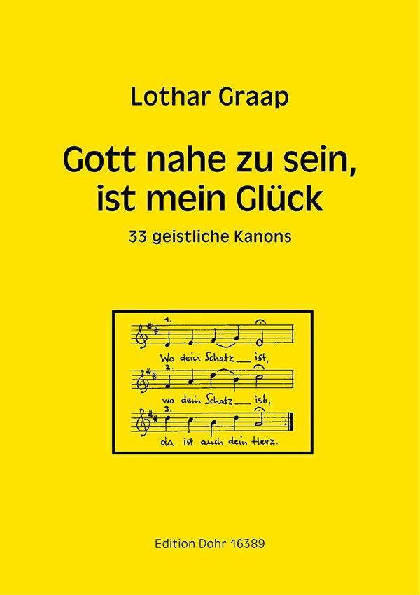 Gott nahe zu sein ist mein Glück: für gem Chor a cappella