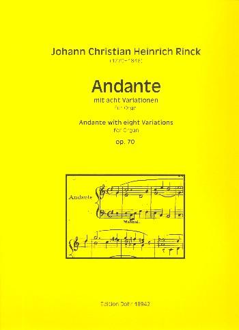 Andante mit 8 Variationen opus.70: für Orgel