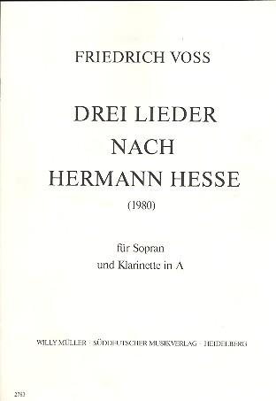 3 Lieder nach Texten von Hermann Hesse: für Sopran und Klarinette