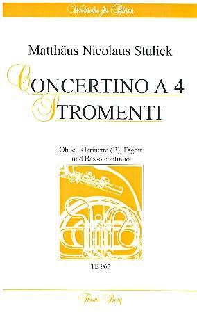 Concertino a 4 stromenti: für Oboe, Klarinette, Fagott und Bc.