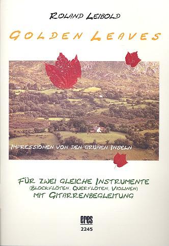 - Golden Leaves (+CD) : für