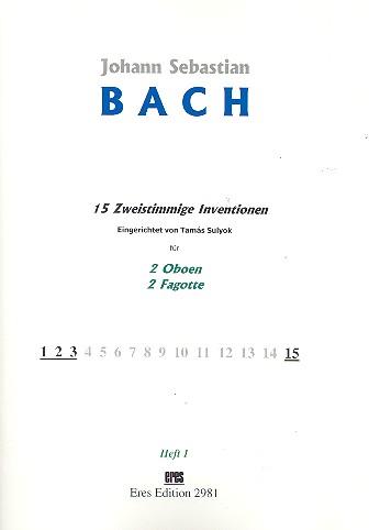 15 zweistimmige Inventionen Band 1: für 2 Oboen und 2 Fagotte