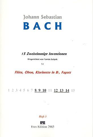 15 zweistimmige Inventionen Band 3: für Flöte, Oboe, Klarinette und Fagott