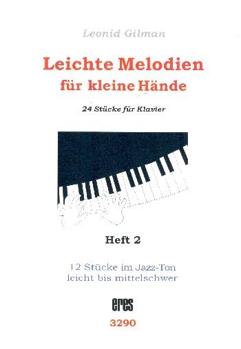 Leichte Melodien für kleine Hände Band 2 (Nr.13-24) : - Vollanzeige.