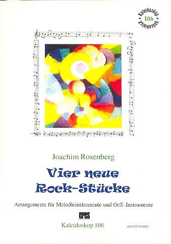 4 neue Rock-Stücke (+CD): für Melodieinstrumente und Orff-Instrumente