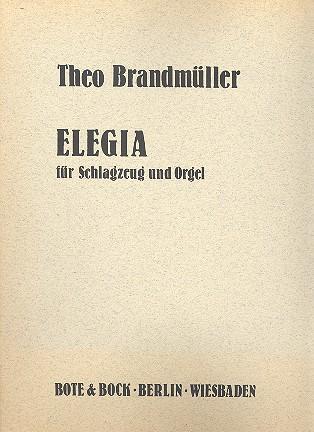 Elegia: für Schlagzeug und Orgel
