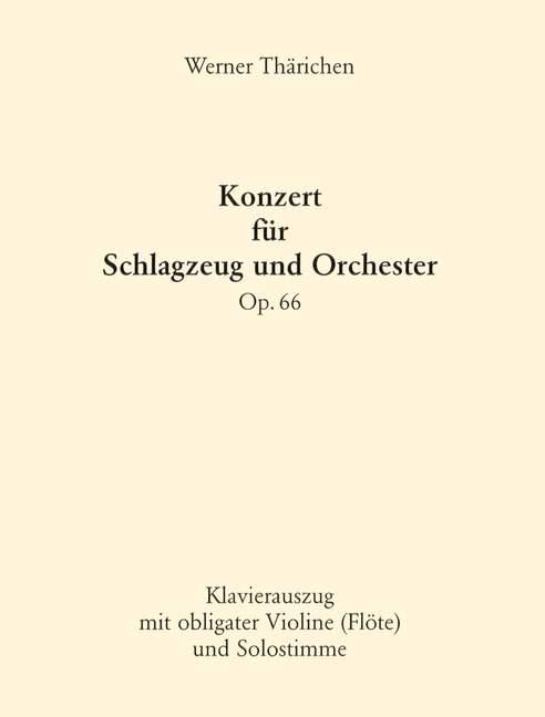Konzert op.66 für Schlagzeug und Orchester : für Schlagzeug, Violine (Flöte) und Klavier