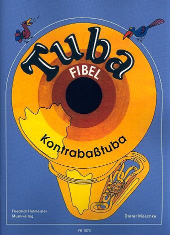 Tuba-Fibel: für Kontrabasstuba in B