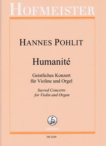 Humanité: für Violine und Orgel