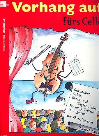 Vorhang auf fürs Cello: Geschichten, Spiele, Ohren- und Fingertraining