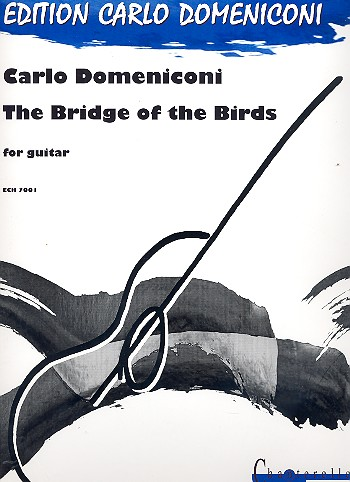 The Bridge of the Birds: for guitar