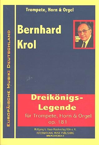 Dreikönigs-Legende opus.181: für Trompete, Horn und Orgel