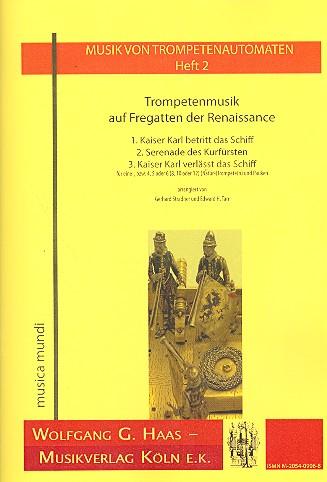 Trompetenmusik auf Fregatten der Renaissance: für 1-12 Naturtrompeten