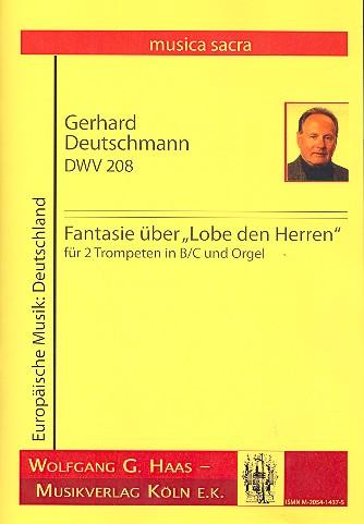 Fantasie über Lobe den Herren DWV208: für 2 Trompeten und Orgel